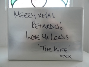 "A gift from my friend - ""Retardo"" is her pet name for me"
